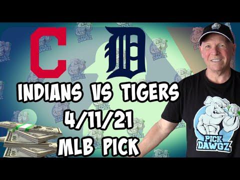 Cleveland Indians vs Detroit Tigers 4/11/21 MLB Pick and Prediction MLB Tips Betting Pick