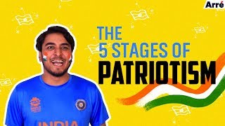 The 5 Stages Of Patriotism | Happy Republic Day India