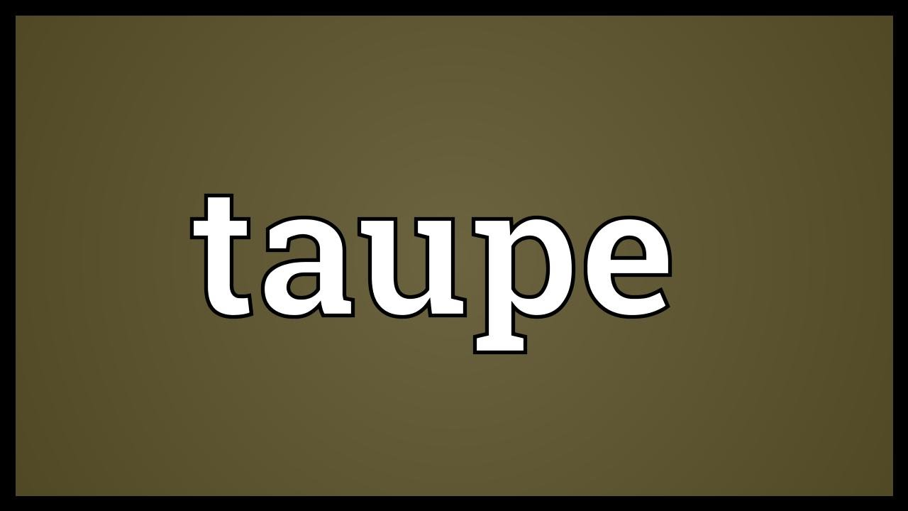 taupe meaning youtube