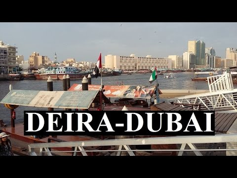 Dubai (Deira Old Dubai) Part 2