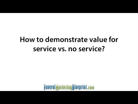 Demonstrating Value for Funeral Homes vs No Service