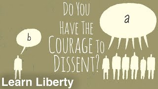 Do You Have the Courage to Dissent?