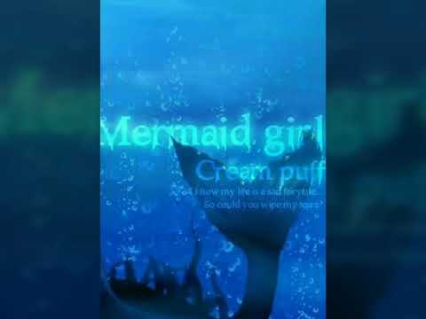 Cream Puff=Mermaid Girl