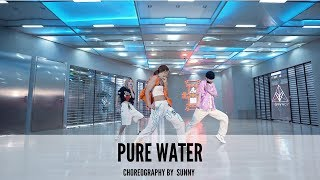 Pure Water - Choreography by Sunny