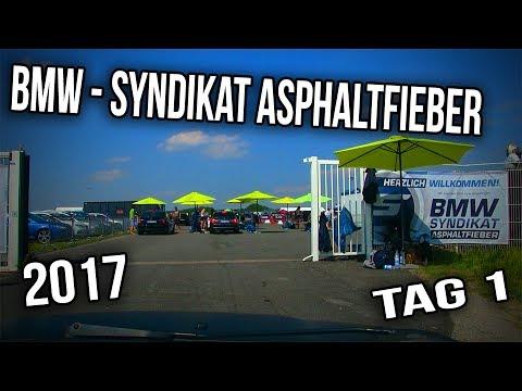 Bmw Syndikat Asphaltfieber 2017 Tag 1 Und Leider Nicht Mein Ding