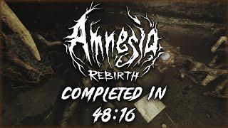 Amnesia Rebirth Speedrun - 48:16