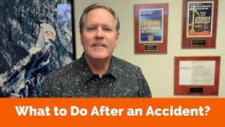 WHAT TO DO AFTER A CALIFORNIA AUTOMOBILE ACCIDENT