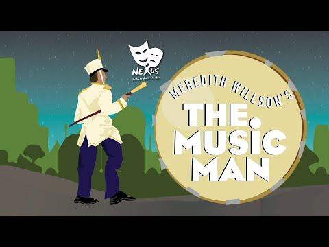 NEXUS BYT 2014 - The Music Man Summary