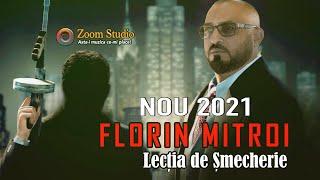 Descarca Florin Mitroi - Lectia de smecherie (Originala 2021)