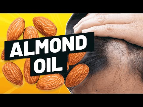 Almond Oil for Hair Growth The Science 2019!