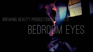 Bedroom Eyes - Crywolf {FANMADE MUSIC VIDEO}