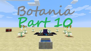 Botania Spotlight - Part 10 - Sparks and More
