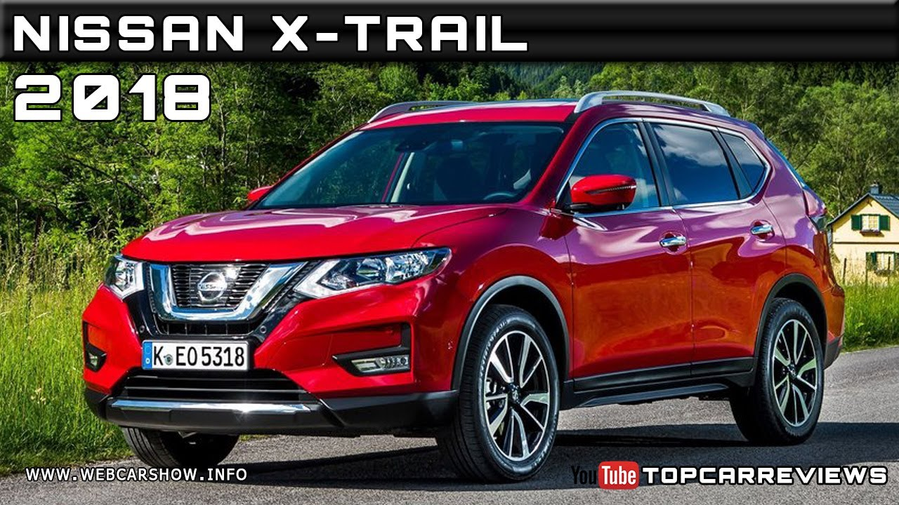 2018 nissan x trail review rendered price specs release date youtube. Black Bedroom Furniture Sets. Home Design Ideas