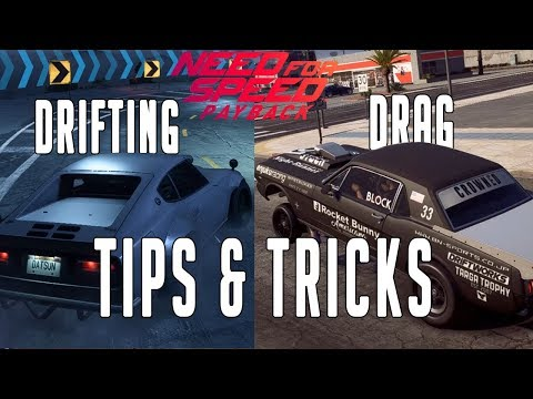 Need For Speed Payback (Drag & Drifting Tips And Tricks)