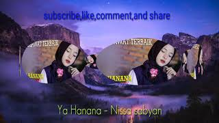Nissa sabyan – sholawat Ya Hanana {enak didengar}