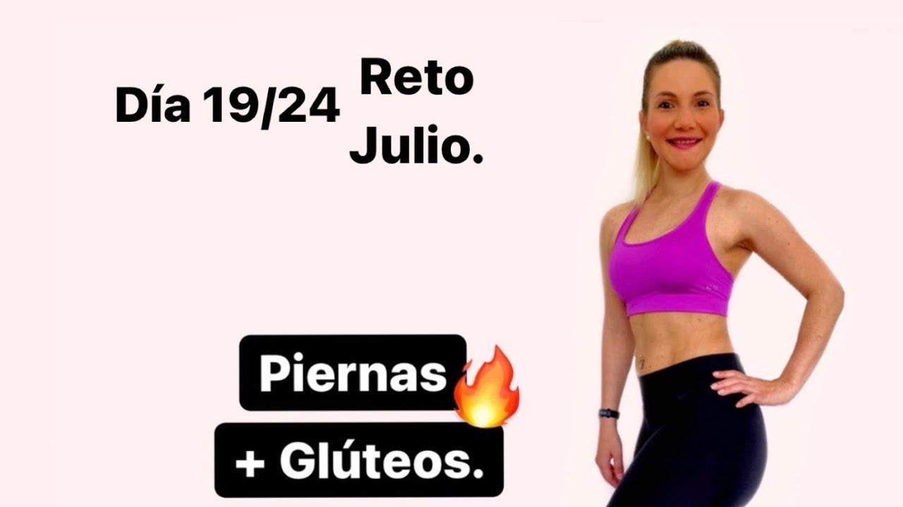 RUTINA DE PIERNAS + GLÚTEOS 🔥  Día 19 Reto de Julio.💪🏻🥰
