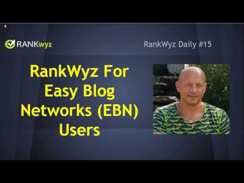RW Daily#15: RankWyz for Easy Blog Networks (EBN) Users