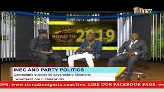 ROAD TO 2019: INEC AND PARTY POLITICS: Campaigns outside 90 days before Elections
