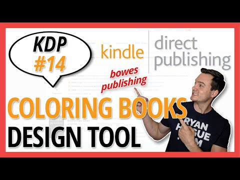 KDP 14: How To Create Coloring Books (EASY!) 🎨