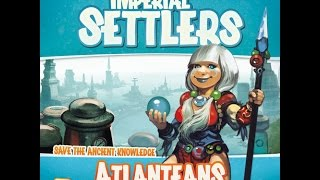 How to play Imperial settlers Atlanteans
