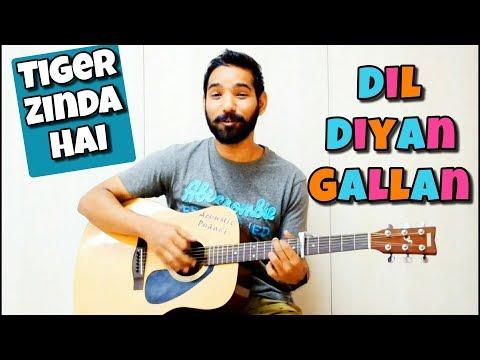 Dil Diyan Gallan Guitar Chords Lesson - Atif Aslam (Tiger Zinda Hai)