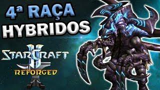 StarCraft 2 REFORGED - A QUARTA RAÇA HÍBRIDA! | MOD