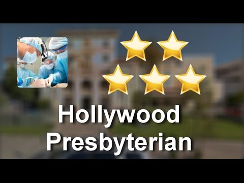 Hollywood Presbyterian Medical Center Los Angeles  Superb Five Star Review by Eva A.