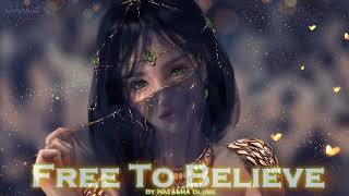 EPIC POP | ''Free To Believe'' by Natasha Blume