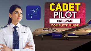 Indigo Cadet Pilot Program   Complete Guide   Written, CASS, Group Activity, Interview