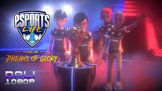 Esports Life Ep. 1 - Dreams of Glory PC Gameplay 1080p 60fps