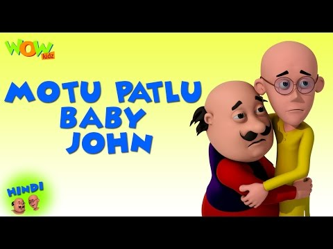 Motu Patlu Baby John- Motu Patlu in Hindi - 3D Animation Cartoon -As on Nickelodeon