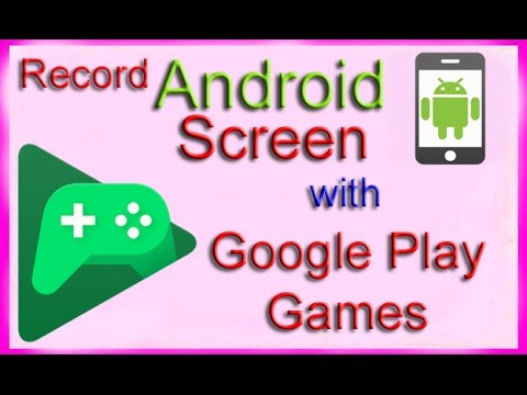 How to Record Android Screen with Google Play Games App