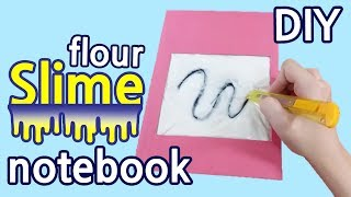 DIY Flour Slime Notebook/ Magic Draw Sketch Board notebook - How to decorate notebook