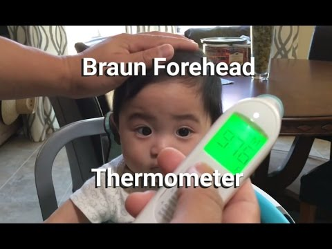 Braun Forehead Thermometer - My Baby Has A Fever!!
