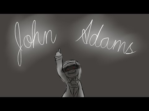 The Adams Administration {OC Animatic} ((REUPLOAD))
