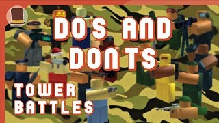 5 DO'S AND DON'TS FOR TOWER BATTLES| ROBLOX