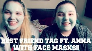BEST FRIEND TAG FT. ANNA (AND FACE MASKS)