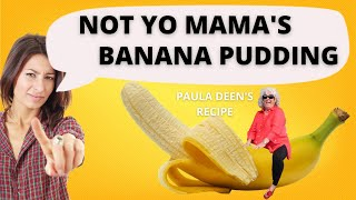 Paula Deen&#39s Banana Pudding Tutorial