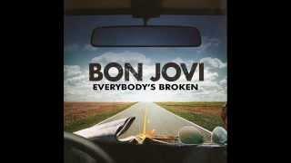Bon Jovi - Everybody's Broken