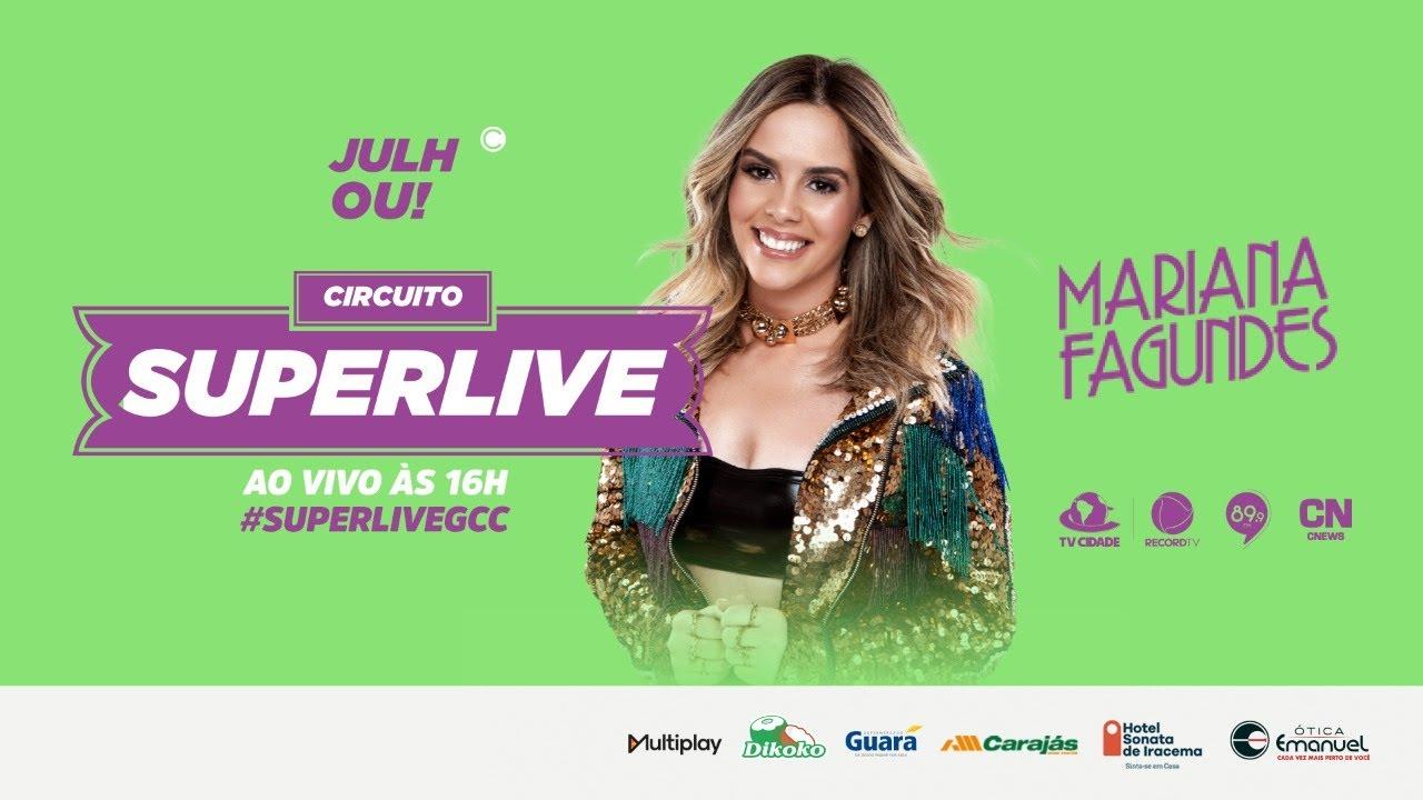Live Mariana Fagundes - Circuito SuperLive | AO VIVO #CircuitoSUPERLIVE #SUPERLIVEGCC