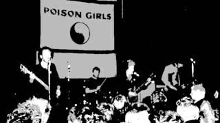 Poison Girls: Don