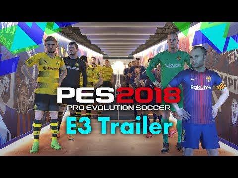 PES 2018 E3 Trailer | HD 60FPS