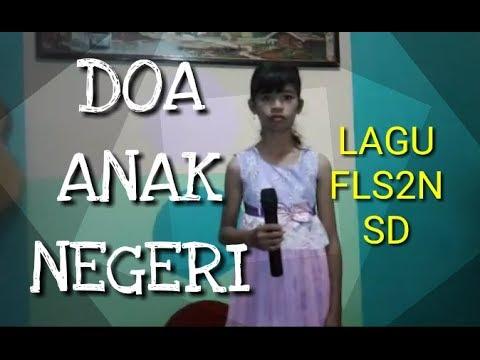LAGU DOA ANAK NEGERI LIRIK (SOLO SONG FLS2N SD 2019)