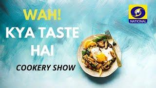 Wah Kya Taste Hai  Season 2  Episode #04   Parsi Cuisine   Parsi Food   Charles Thomson