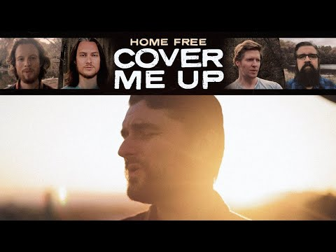 Home Free - Cover Me Up (Jason Isbell Cover)
