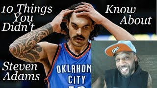 10 Things You Didn't Know About Steven Adams