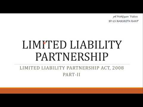 Various Provisions related to Limited Liability Partnership - LLP ACT 2008