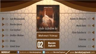 Mehmet Yılmaz - Benim Aşkım