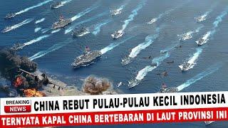 Download BERITA TERKINI ~ CHINA REBUT PULAU2 KECIL INDONESIA, TERNYATA KAPAL CHINA BERTEBARAN DI PROVINSI INI