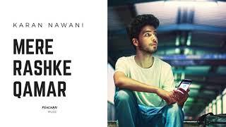 Mere Rashke Qamar   Karan Nawani Cover   Baadshaho    Nusrat Fateh Ali Khan